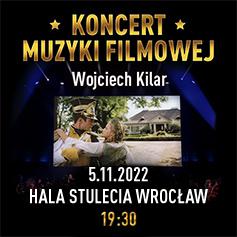 Koncert Kilar Wrocław